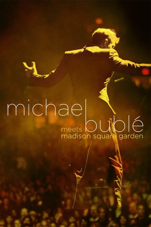 Largescale poster for Michael Bublé Meets Madison Square Garden