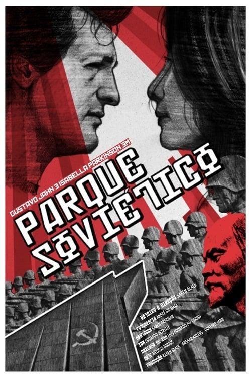 Κατεβάσετε Ταινίας Parque Soviético Σε Καλή Ποιότητα