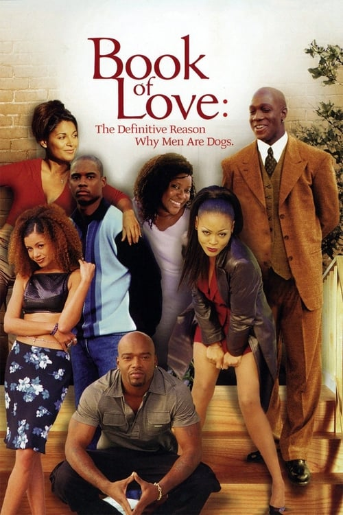 Película Book of Love: The Definitive Reason Why Men Are Dogs En Buena Calidad Gratis