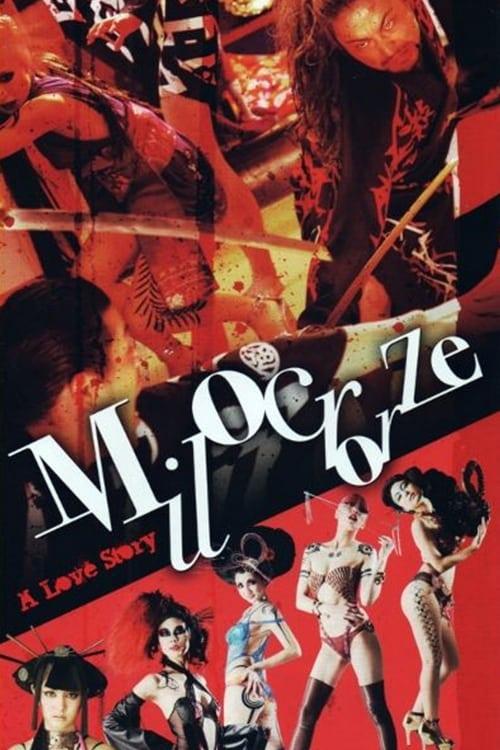 Milocrorze: A Love Story (2011) Poster