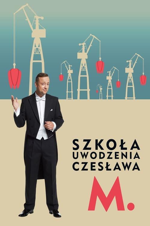 Ver pelicula Szkoła Uwodzenia Czesława M. Online
