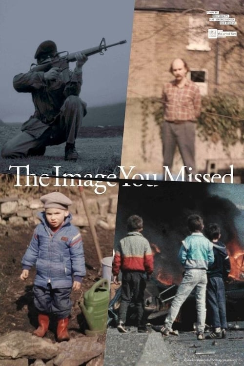 The Image You Missed (2018)
