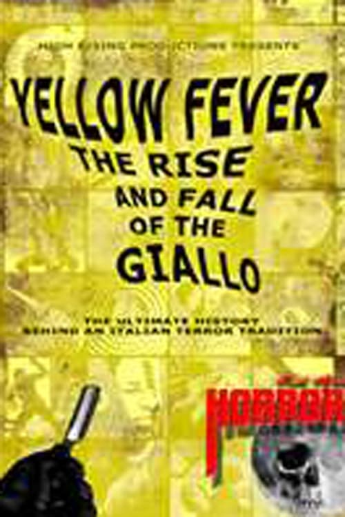 Assistir Yellow Fever: The Rise and Fall of the Giallo Duplicado Completo