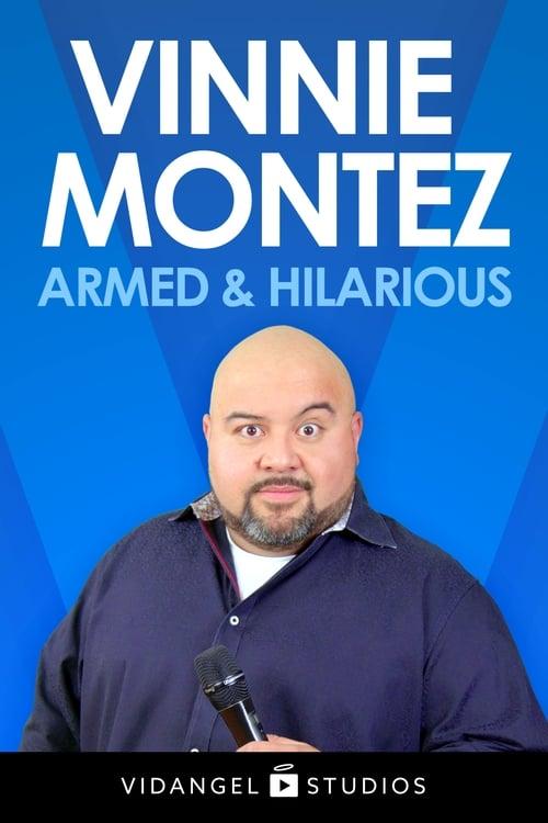 Vinnie Montez: Armed & Hilarious (1970)
