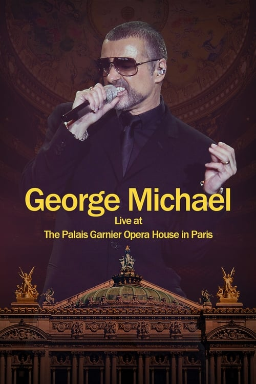 Filme George Michael: Live at The Palais Garnier Opera House in Paris Em Português Online