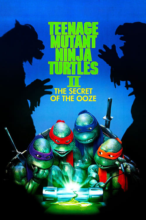 Download Teenage Mutant Ninja Turtles II: The Secret of the Ooze (1991) Best Quality Movie