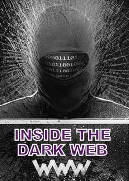 Inside the Dark Web (2014) Poster