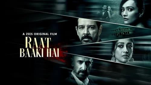 Download Raat Baaki Hai (2021) Hindi Full Movie 480p [300MB] | 720p [800MB] | 1080p [1.7GB]