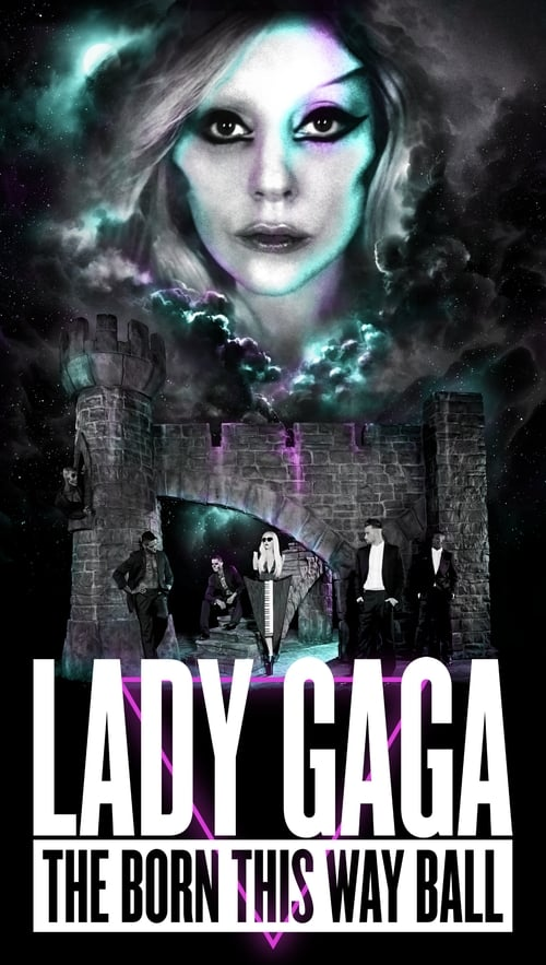 Lady Gaga: The Born This Way Ball Live from Montreal MEGA