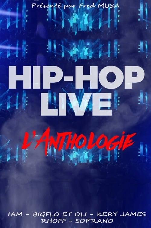 Hip hop live : L'anthologie