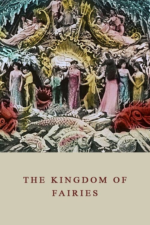 The Kingdom of Fairies (1903)