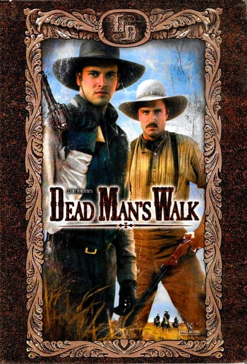 Dead Man's Walk-Azwaad Movie Database