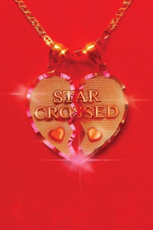 star-crossed: the film trailer