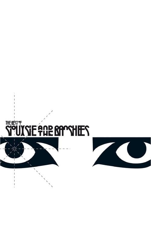 Film The Best of Siouxsie & The Banshees En Bonne Qualité Hd 1080p