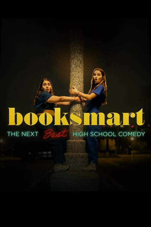 Booksmart: The Next Best High School Comedy (2019)