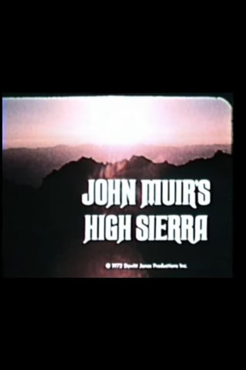 John Muir's High Sierra (1974)