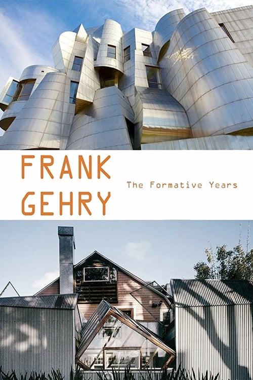 Regarder Frank Gehry: The Formative Years Gratuitement