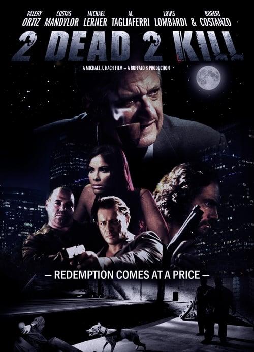 Película 2 Dead 2 Kill En Buena Calidad Hd 1080p