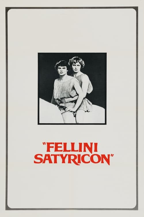 Streaming Fellini Satyricon (1969) Best Quality Movie