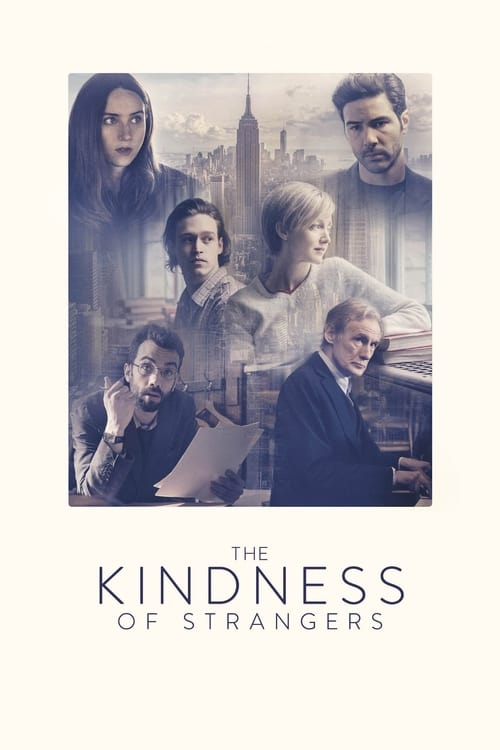 Télécharger The Kindness of strangers Film en Streaming VOSTFR