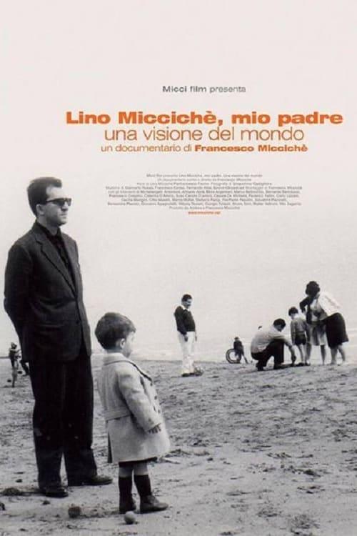 Assistir Lino Micciché, mio padre - Una visione del mondo Grátis Em Português