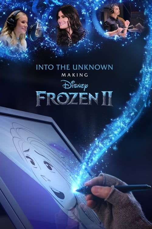 Into the Unknown: Making Frozen 2 Poster