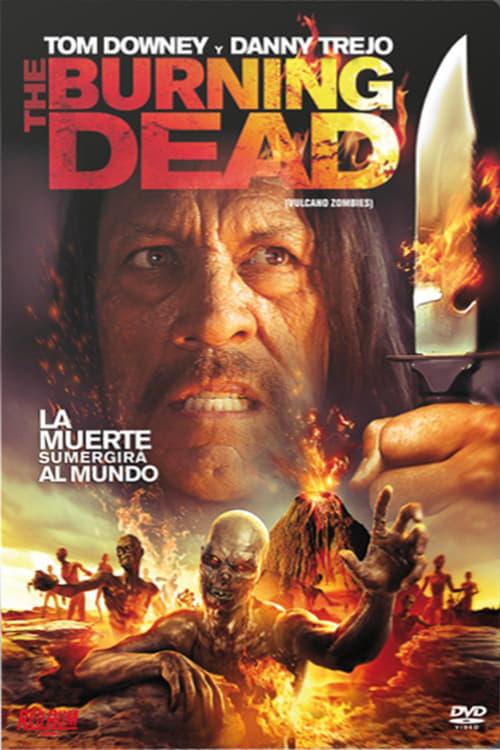 Mira La Película The Burning Dead En Buena Calidad Hd