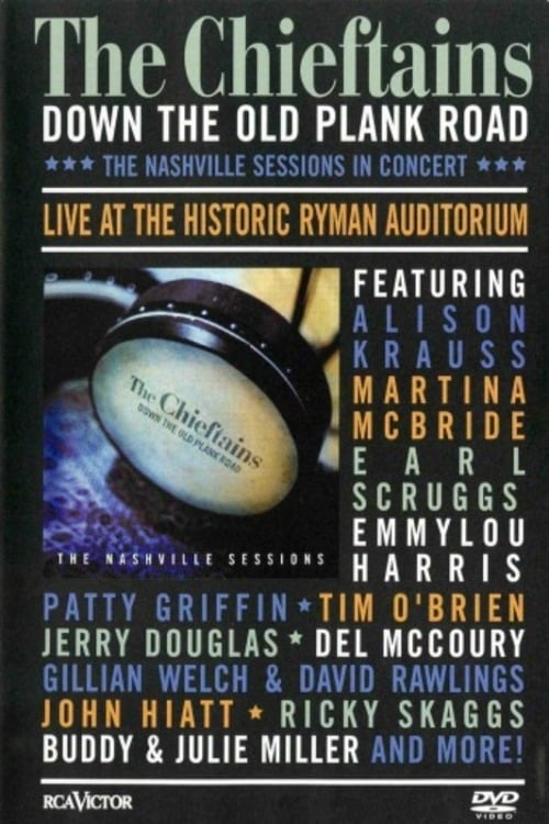 The Chieftains - Down The Old Plank Road -The Nashville Sessions in Concert