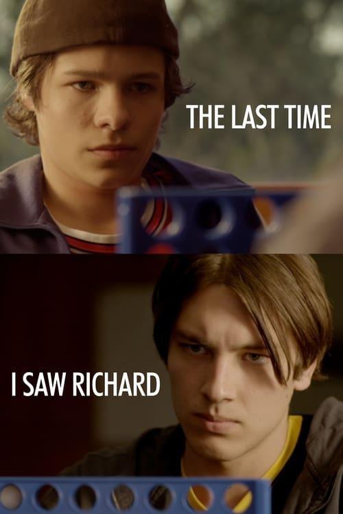 The Last Time I Saw Richard (2013)