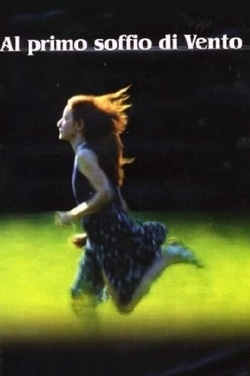 At the First Breath of Wind (2003)
