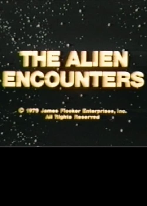 The Alien Encounters (1979)
