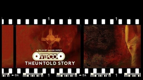 VIPCO: The Untold Story