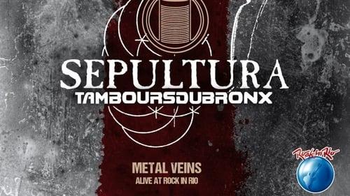 Sepultura & Les Tambours Du Bronx: Metal Veins