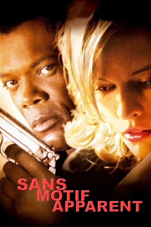 Sans motif apparent (2002)