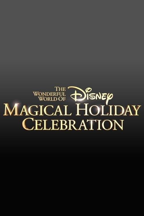 Película The Wonderful World of Disney: Magical Holiday Celebration En Buena Calidad Hd 720p