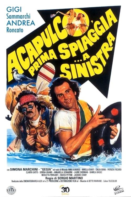 Acapulco, prima spiaggia... a sinistra (1983)