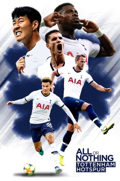 All or Nothing: Tottenham Hotspur ( All or Nothing: Tottenham Hotspur )