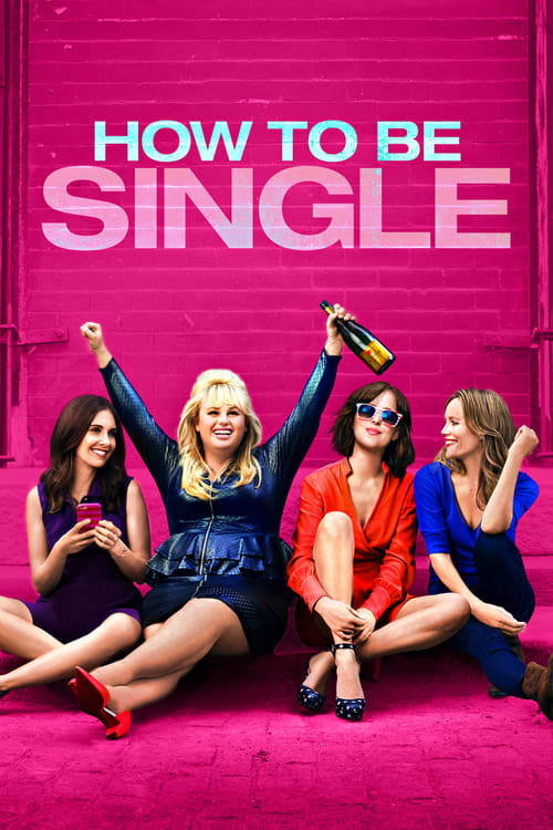 How To Be Single - Poster