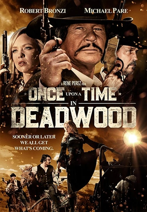 What a Once Upon a Time in Deadwood cool Movie?