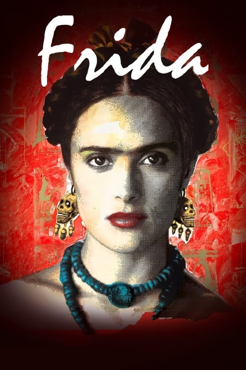 Watch Frida (2002) Full Movie
