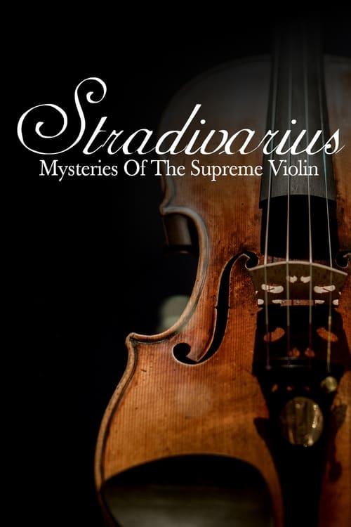 Ver pelicula Stradivarius: Mysteries Of The Supreme Violin Online