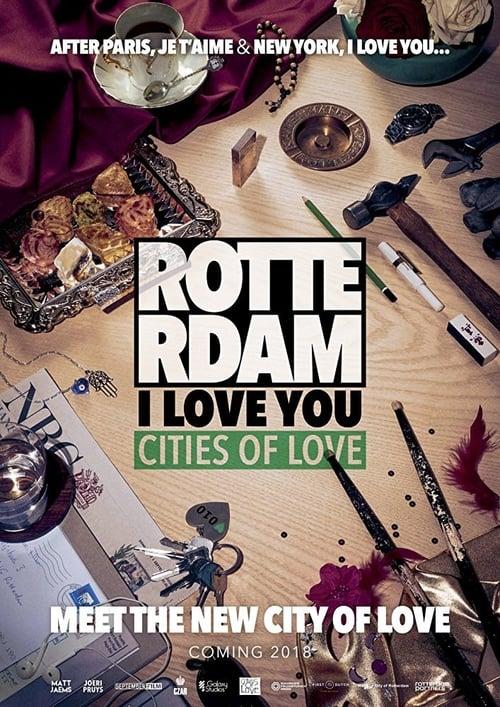 Regarde Le Film Rotterdam, I Love You De Bonne Qualité Gratuitement