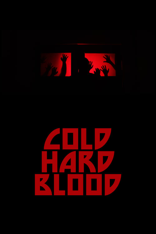 Cold Hard Blood English Full Movie