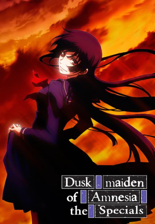 Dusk Maiden of Amnesia: Specials