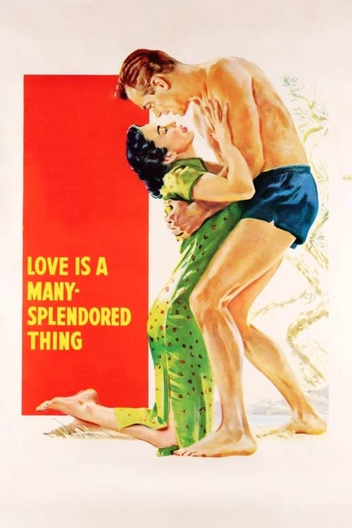 Watch Love Is a Many-Splendored Thing Online