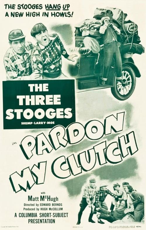 Filme Pardon My Clutch Completamente Grátis