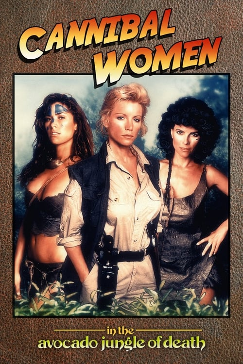 Watch Cannibal Women in the Avocado Jungle of Death (1989) Movie Free Online