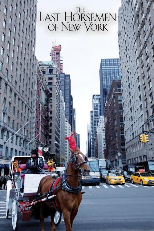 The Last Horsemen of New York (2018)