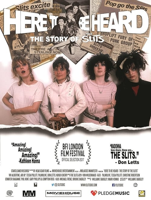 Whence Here to be Heard: The Story of the Slits