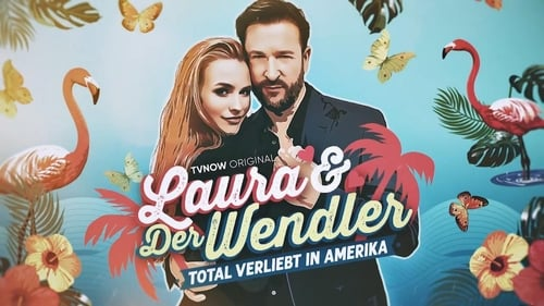 Laura und der Wendler - Total verliebt in Amerika